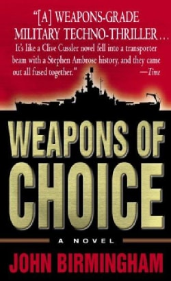 Weapons Of Choice (Paperback)