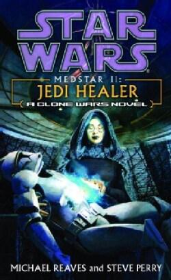 Star Wars: Medstar II : Jedi Healer (Paperback)