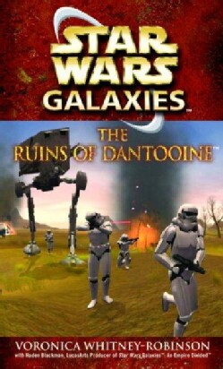 Star Wars Galaxies: The Ruins of Dantooine (Paperback)