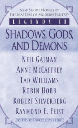 Legends II: Shadows, Gods, and Demons (Paperback)