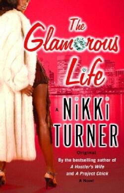 The Glamorous Life (Paperback)