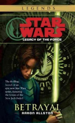 Star Wars Legacy of the Force: Betrayal (Paperback)
