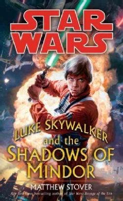 Luke Skywalker and the Shadows of Mindor (Paperback)