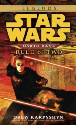 Darth Bane: Rule of Two (Paperback)