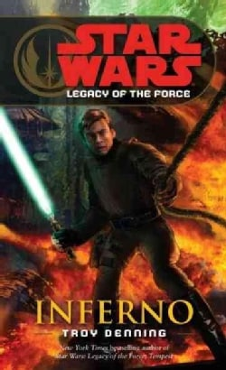 Star Wars : Legacy of the Force: Inferno (Paperback)