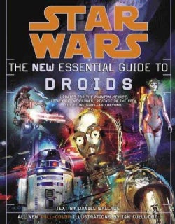 Star Wars: The New Essential Guide to Droids (Paperback)