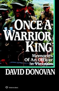 Once a Warrior King: Memories of an Officer in Vietnam (Paperback)
