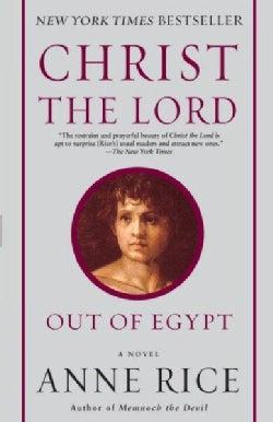 Christ the Lord Out of Egypt (Paperback)