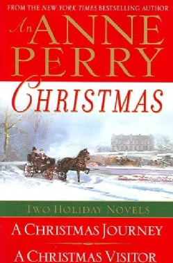 An Anne Perry Christmas: Two Holiday Novels (Paperback)