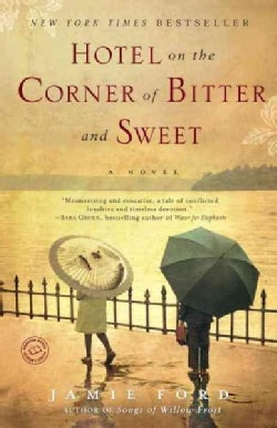 Hotel on the Corner of Bitter and Sweet (Paperback)