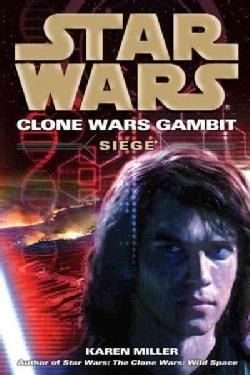 Star Wars: Clone Wars Gambit: Siege (Paperback)
