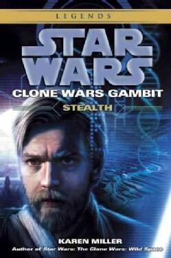 Star Wars: Clone Wars Gambit: Stealth (Paperback)