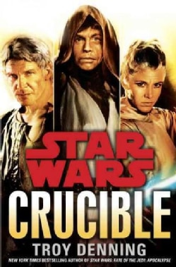 Star Wars : Crucible (Hardcover)
