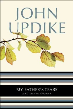 My Father's Tears And Other Stories (Paperback)