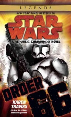 Star Wars: Order 66: A Republic Commando (Paperback)