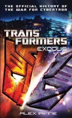 Transformers: Exodus (Paperback)