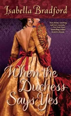 When the Duchess Said Yes (Paperback)