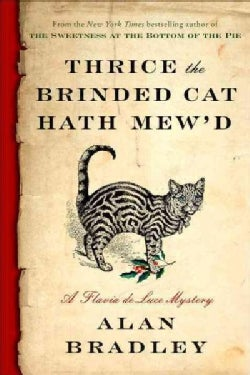 Thrice the Brinded Cat Hath Mew'd (Hardcover)