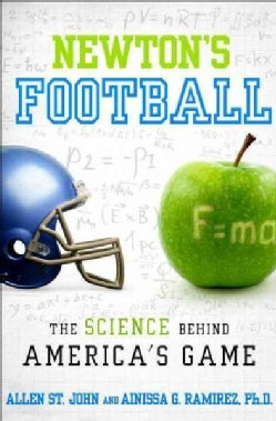Newton's Football: The Science Behind America's Game (Hardcover)