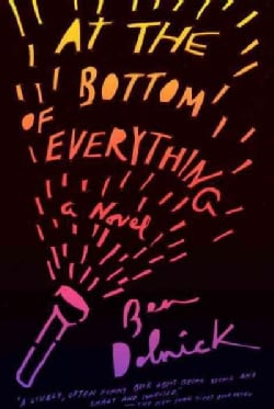 At the Bottom of Everything (Paperback)