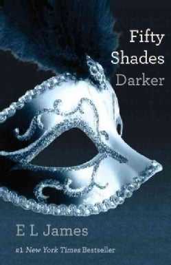Fifty Shades Darker (Paperback)