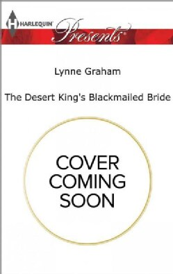 The Desert King's Blackmailed Bride (Paperback)