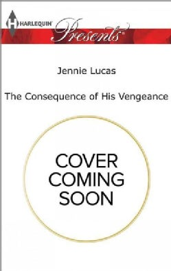 The Consequence of His Vengeance (Paperback)