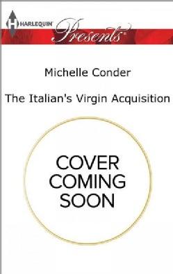 The Italian's Virgin Acquisition (Paperback)