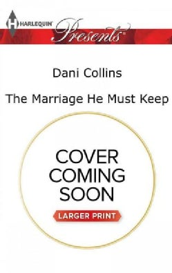 The Marriage He Must Keep (Paperback)
