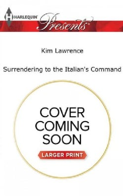 Surrendering to the Italian's Command (Paperback)
