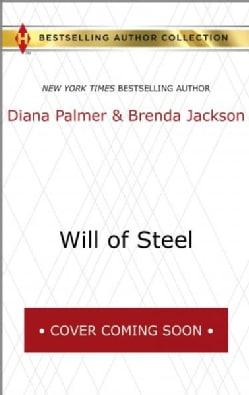 Will of Steel: Free Bonus Story Texas Wild (Paperback)