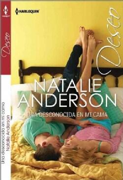 Una desconocida en mi cama / Whose Bed Is It Anyway? (Paperback)