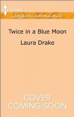 Twice in a Blue Moon (Paperback)