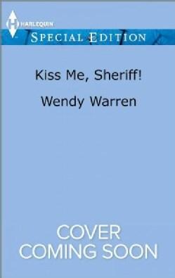 Kiss Me, Sheriff! (Paperback)