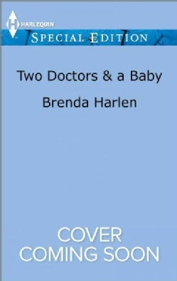 Two Doctors & a Baby (Paperback)