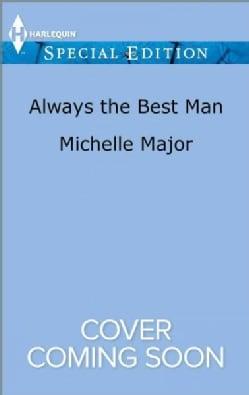 Always the Best Man (Paperback)