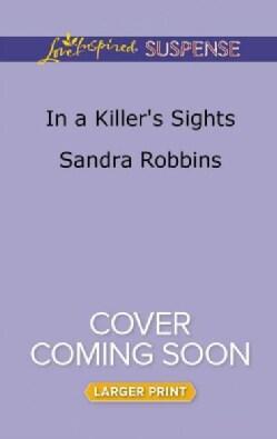 In a Killer's Sights (Paperback)