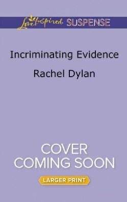 Incriminating Evidence (Paperback)
