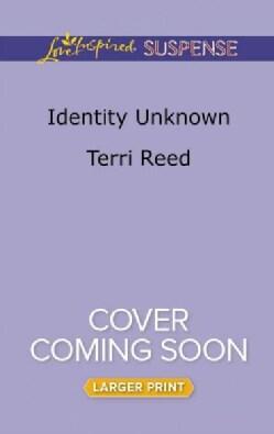 Identity Unknown (Paperback)