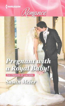 Pregnant With a Royal Baby! (Paperback)
