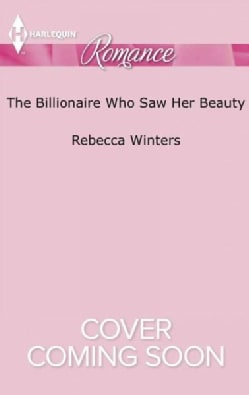 The Billionaire Who Saw Her Beauty (Paperback)
