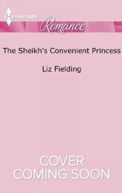 The Sheikh's Convenient Princess (Paperback)