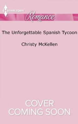 The Unforgettable Spanish Tycoon (Paperback)