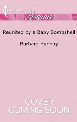 Reunited by a Baby Bombshell (Paperback)