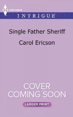 Single Father Sheriff (Paperback)