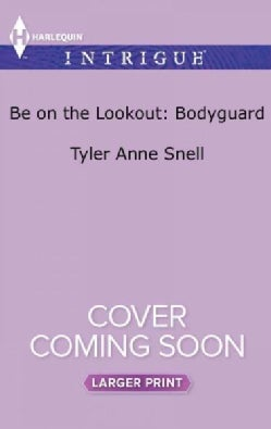 Be on the Lookout: Bodyguard (Paperback)