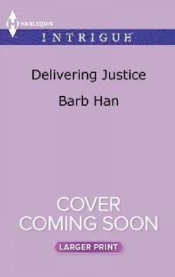 Delivering Justice (Paperback)