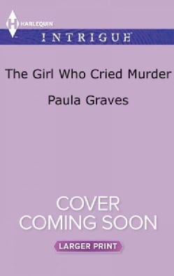 The Girl Who Cried Murder (Paperback)