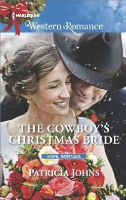 The Cowboy's Christmas Bride (Paperback)