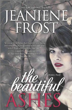 The Beautiful Ashes (Paperback)